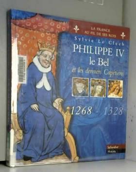 Philippe IV le Bel et les...