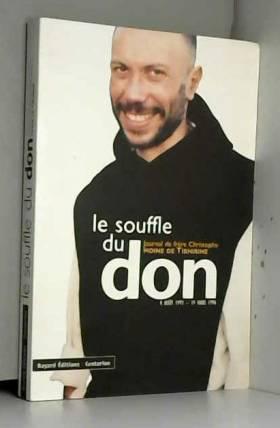 Le Souffle du don : Journal...