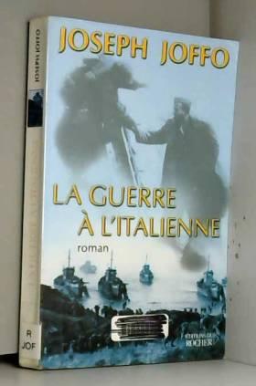 La Guerre à l'italienne