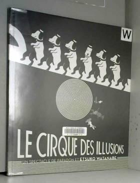 LE CIRQUE DES ILLUSIONS