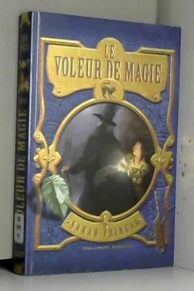 Le Voleur de magie (Tome...