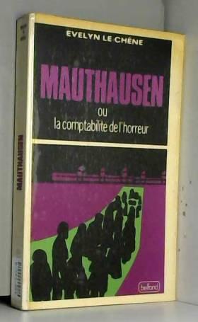 Mauthausen, histoire d'un...