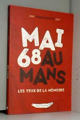 Mai 68 au Mans - Les yeux...
