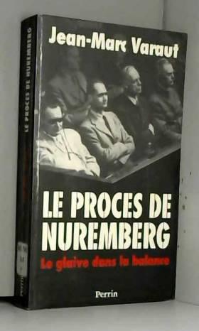 Le procès de Nuremberg