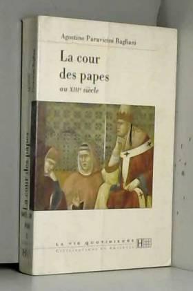 La cour des papes au XIIIe...