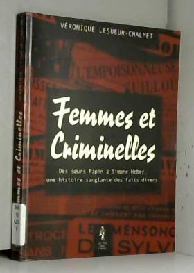Femmes et criminelles - des...