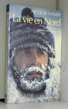 La Vie en Nord : Douze ans...