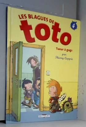 Les Blagues de Toto, Tome 4...
