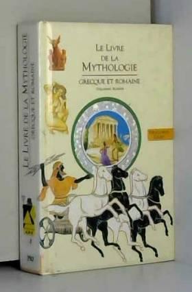 LE LIVRE DE LA MYTHOLOGIE...
