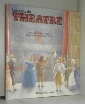 Les gens du théâtre