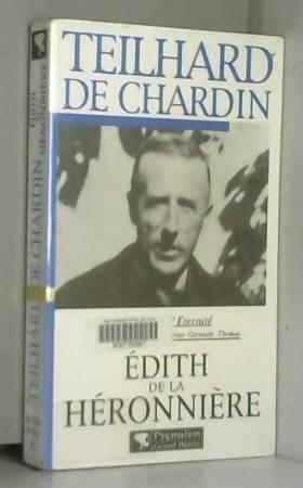 TEILHARD DE CHARDIN. Une...