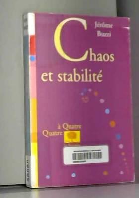 Chaos et Stabilité