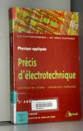 Précis d'électrotechnique :...