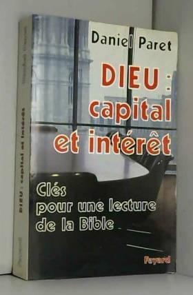 Dieu : capital et intérêt