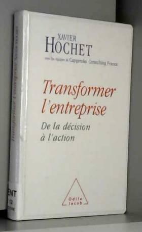 Transformer l'entreprise :...