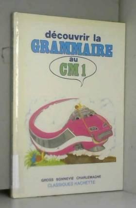 Découvrir la grammaire au...