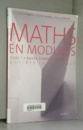 Maths en modules tome 1 :...