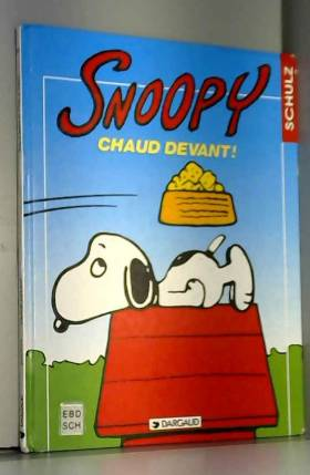 Snoopy, tome 20 : Chaud...