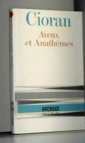 Aveux et Anathèmes