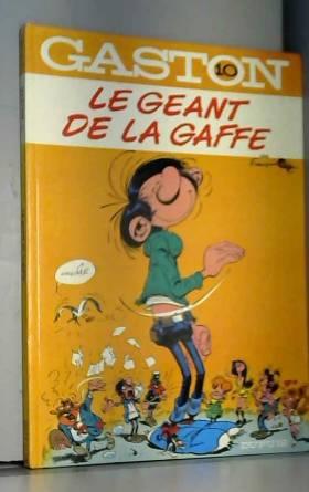 LE GÉANT DE LA GAFFE t10.