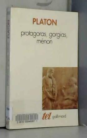 Protagoras - Gorgias - Ménon