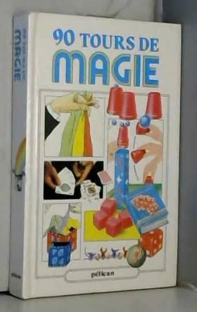 90 tours de magie