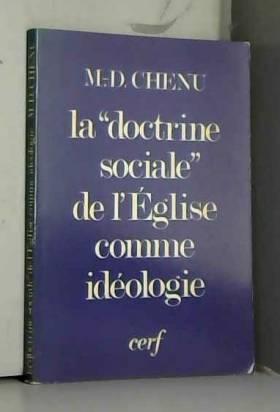 """La """"Doctrine sociale"""" de..."""