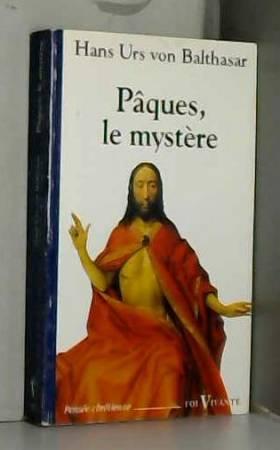 Pâques, le mystère