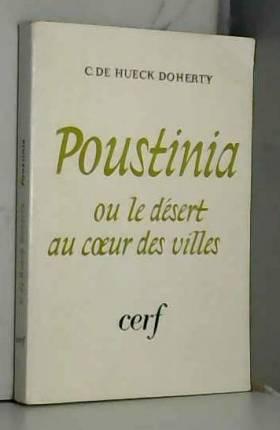 Poustinia ou le Désert au...