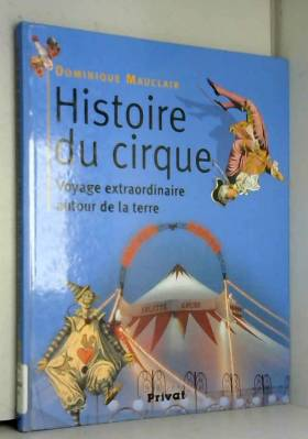 Histoire du cirque : Voyage...