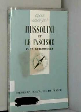 Mussolini et le Fascisme