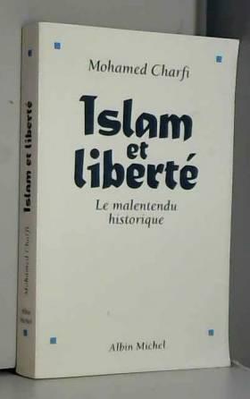 Islam et liberté - Le...