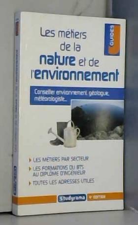 Les métiers de la nature et...