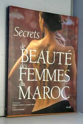 Secrets de beauté des...