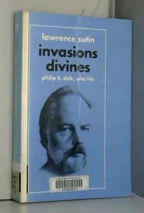 Invasions divines - Philip...