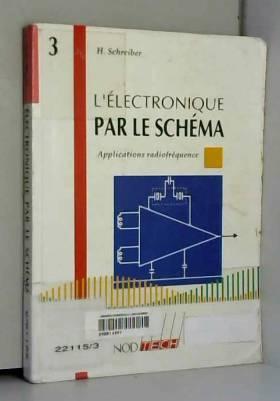 ELECTRONIQUE PAR LE SCHEMA....
