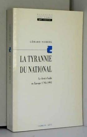 La Tyrannie du national. Le...