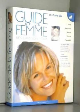 Guide de la femme. Bien...