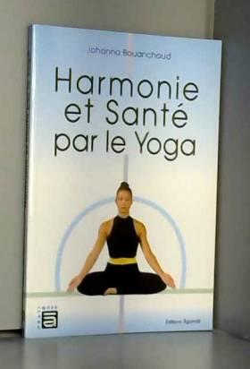 Harmonie et santé par le yoga