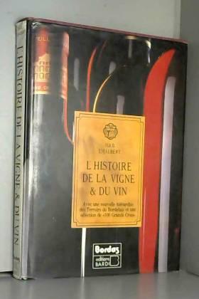 L'histoire de la vigne & du...