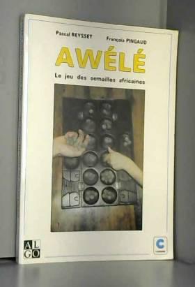 Awele, le jeu des semailles...