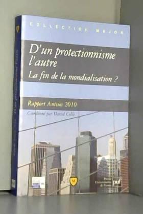 Le retour du protectionnisme