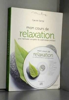 Mon cours de relaxation :...