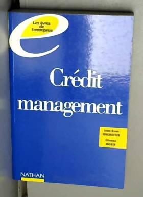 Crédit management :...