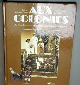 Aux colonies