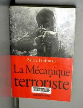 La mécanique terroriste