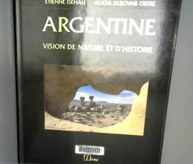 Argentine : Visions de...