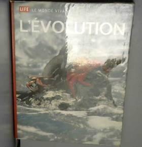 L'évolution : Life : Le...