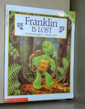 Paulette Bourgeois et Brenda Clark - Franklin Is Lost