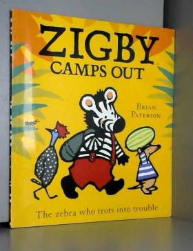 Brian Paterson - Zigby Camps Out